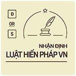 85 Nhận định Luật Hiến pháp Việt Nam