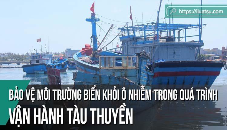 Bảo vệ môi trường biển khỏi ô nhiễm trong quá trình vận hành tàu thuyền - Pháp luật Hoa Kỳ và bài học kinh nghiệm cho Việt Nam