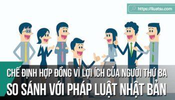 Điều kiện áp dụng chế định hợp đồng vì lợi ích của người thứ ba trong Bộ luật Dân sự Việt Nam - So sánh với Pháp luật Nhật Bản