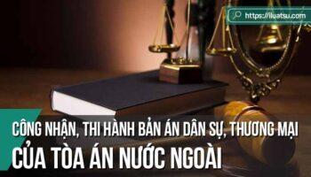 Hạn chế của điều kiện về quyền tài phán của tòa án nước ngoài trong việc công nhận, thi hành bản án dân sự, thương mại của tòa án nước ngoài trong Bộ luật Tố tụng dân sự năm 2015