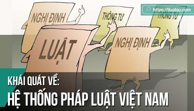 Khái quát về Hệ thống pháp luật Việt Nam