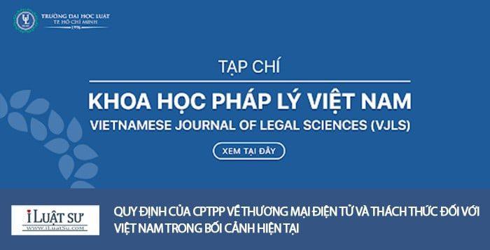 Quy định của CPTPP về thương mại điện tử và thách thức đối với Việt Nam trong bối cảnh hiện tại