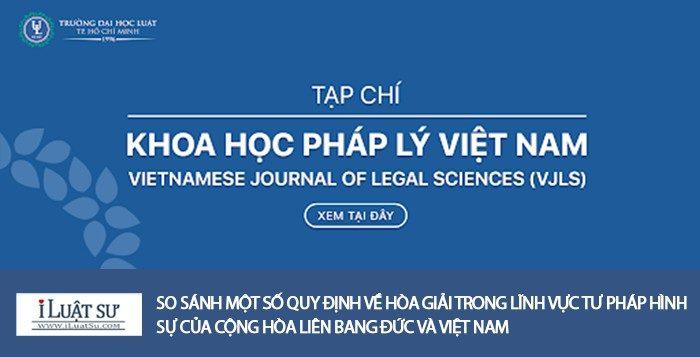 So sánh quy định về hòa giải trong tư pháp hình sự của Đức và Việt Nam