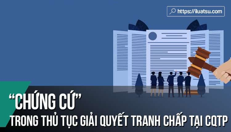 Một số vấn đề về chứng cứ trong thủ tục giải quyết tranh chấp tại các cơ quan tài phán quốc tế – Những bài học kinh nghiệm cho Việt Nam
