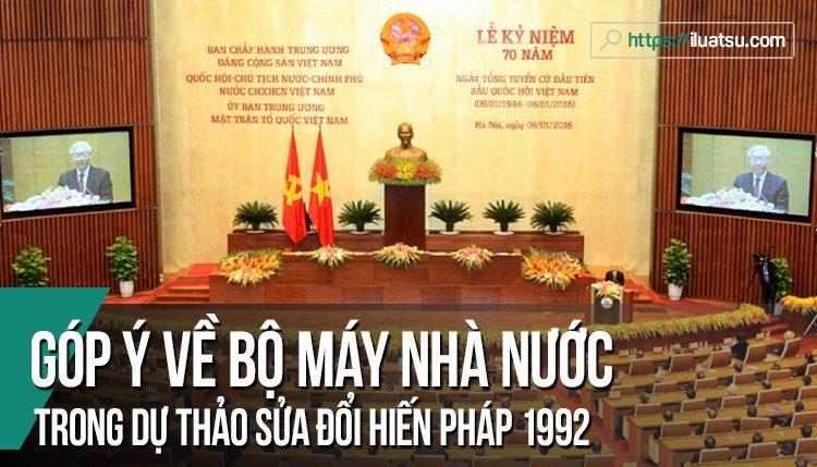 Góp ý về bộ máy nhà nước trong dự thảo sửa đổi Hiến pháp 1992