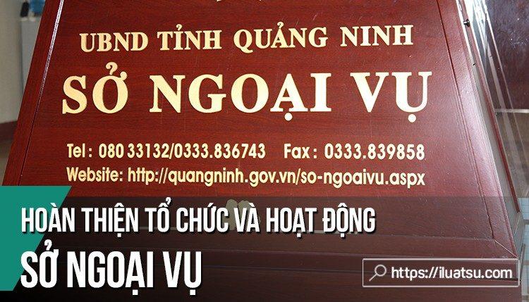 Hoàn thiện tổ chức và hoạt động của Sở Ngoại vụ thuộc UBND cấp tỉnh