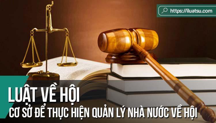 Luật về Hội – Cơ sở pháp lý quan trọng để thực hiện quản lý nhà nước về hội