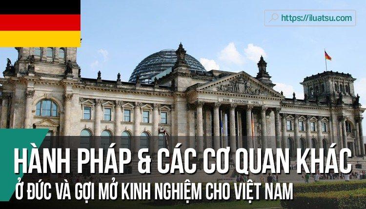 Mối quan hệ giữa hành pháp với các cơ quan khác ở trung ương ở Đức và gợi mở kinh nghiệm cho Việt Nam