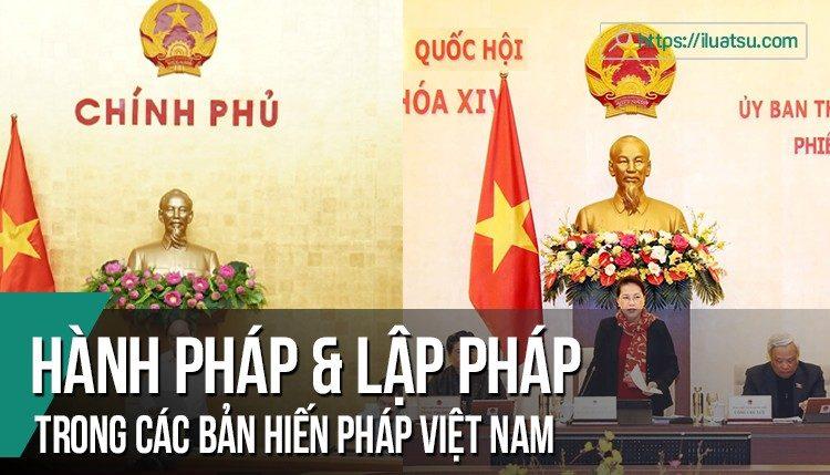 Mối quan hệ giữa lập pháp và hành pháp trong các bản Hiến pháp Việt Nam (Hiến pháp 1946, 1959, 1980, 1992 và 2013)