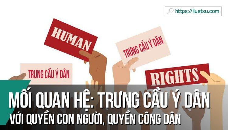 Mối quan hệ: Trưng cầu ý dân với quyền con người, quyền công dân