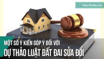 Một số ý kiến góp ý đối với Dự thảo Luật Đất đai sửa đổi
