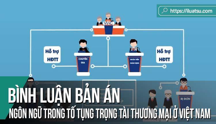 Ngôn ngữ trong tố tụng trọng tài thương mại ở Việt Nam