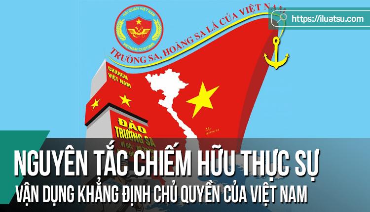 Nguyên tắc chiếm hữu thực sự trong Luật Quốc tế và sự vận dụng vào lập luận khẳng định chủ quyền của Việt Nam đối với hai quần đảo Hoàng Sa và Trường Sa