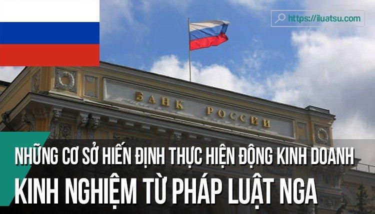 Những cơ sở hiến định để thực hiện hoạt động kinh doanh - Kinh nghiệm từ pháp luật Liên bang Nga và vận dụng cho pháp luật Việt Nam.
