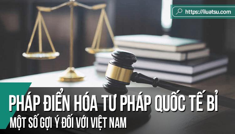 Pháp điển hóa tư pháp quốc tế Bỉ và một số gợi ý đối với Việt Nam
