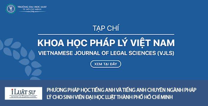 Phương pháp học tiếng anh và tiếng anh chuyên ngành pháp lý cho sinh viên đại học luật TP.HCM