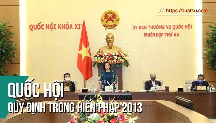 Quốc hội của Hiến pháp năm 2013