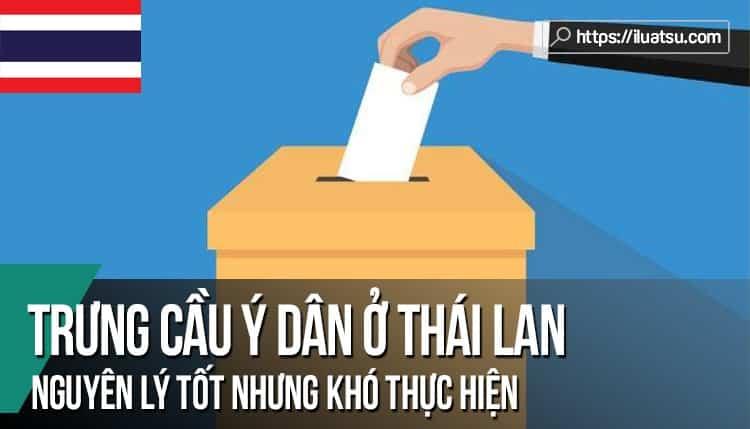 Trưng cầu ý dân ở Thái Lan: Nguyên lý tốt nhưng khó thực hiện