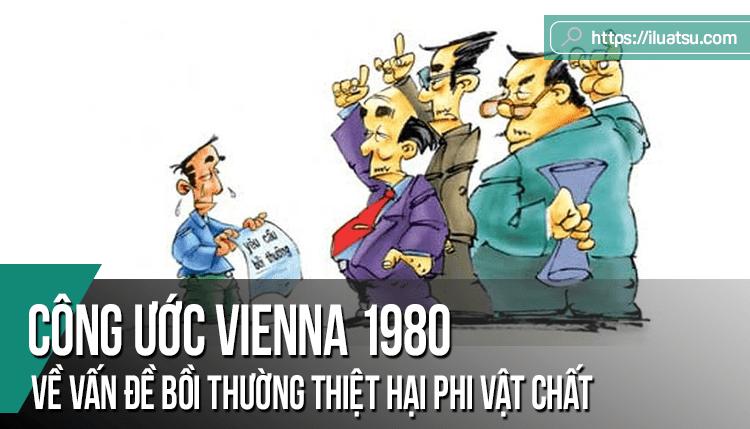 Vấn đề bồi thường thiệt hại phi vật chất theo Công ước VIENNA 1980 về Hợp đồng mua bán hàng hóa quốc tế – Lý luận và thực tiễn xét xử