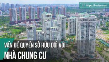 Vấn đề quyền sở hữu đối với nhà chung cư
