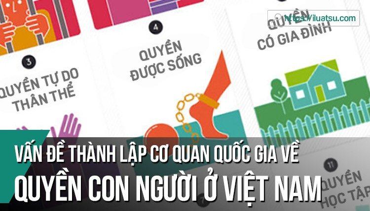 Vấn đề thành lập cơ quan quốc gia về quyền con người ở Việt Nam