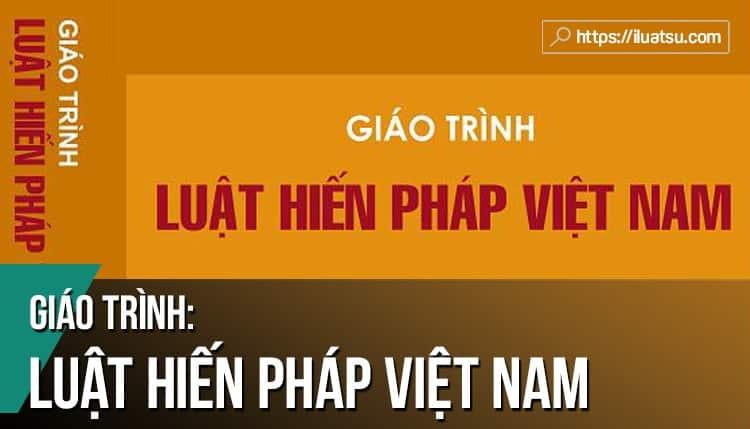 EBOOK Giáo trình Luật Hiến pháp Việt Nam pdf