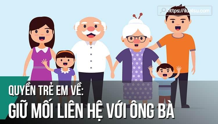 Quyền trẻ em về giữ mối liên hệ với ông bà: Quy định của pháp luật Cộng hòa Pháp và kinh nghiệm cho Việt Nam