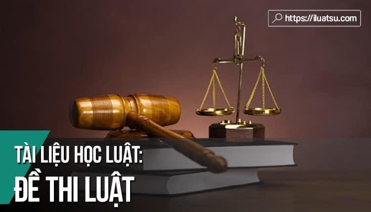 Đề thi Luật có đáp án