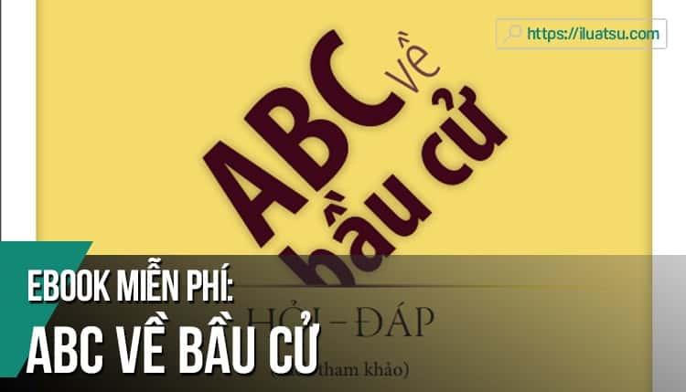 [EBOOK] ABC về Bầu cử PDF – Tác giả: Lã Khánh Tùng (Tải về miễn phí)