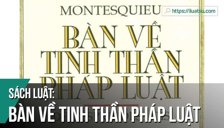 [EBOOK] Bàn về tinh thần pháp luật pdf - Tác giả: Montesquieu - Dịch giả: Hoàng Thanh Đạm