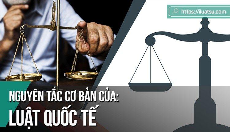 Nguyên tắc cơ bản của Luật Quốc tế