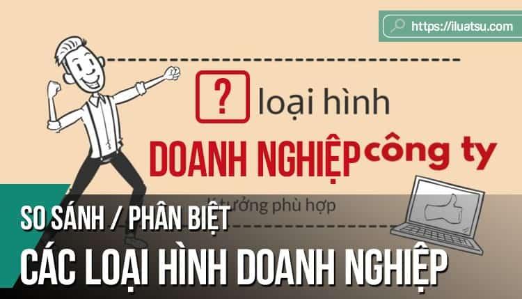 [SO SÁNH] Phân biệt các loại hình doanh nghiệp ở Việt Nam