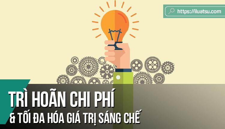 Chiến lược trì hoãn chi phí và tối đa hóa giá trị sáng chế theo Hiệp ước hợp tác về sáng chế (PCT) - Lợi ích nộp đơn đăng ký sáng chế quốc tế cho các doanh nghiệp Việt Nam