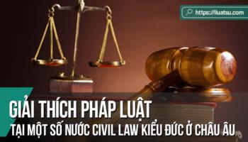 Giải thích pháp luật tại một số nước theo hệ thống pháp luật Civil Law kiểu đức ở Châu Âu: Nhìn từ việc sử dụng các thuật ngữ latinh