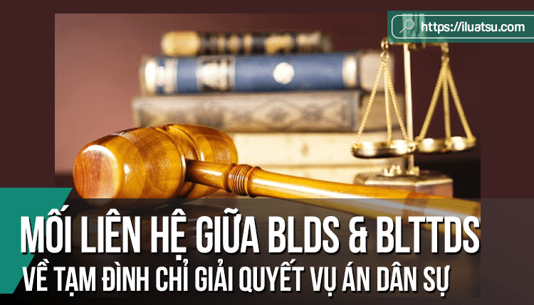 Mối liên hệ giữa pháp luật tố tụng dân sự và pháp luật dân sự về tạm đình chỉ giải quyết vụ án dân sự