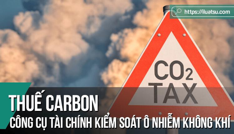 Thuế carbon - Công cụ tài chính kiểm soát ô nhiễm môi trường không khí - Bài học kinh nghiệm cho pháp luật Việt Nam từ Nhật Bản