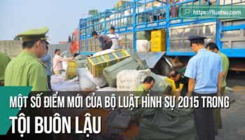 Một số điểm mới của Tội Buôn lậu trong Bộ luật Hình sự 2015 và những vấn đề đặt ra khi triển khai thực hiện ở thành phố Hải Phòng