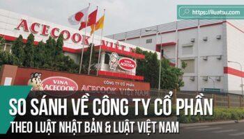 Một số so sánh về công ty cổ phần theo Luật công ty Nhật Bản và Luật doanh nghiệp Việt Nam