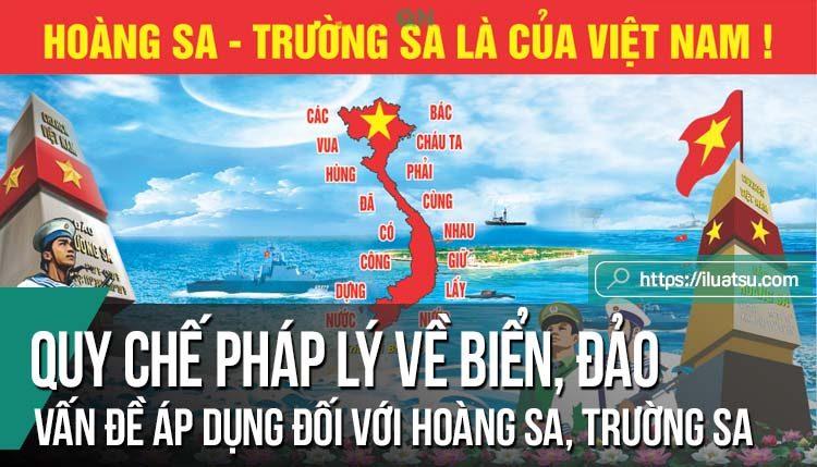 Quy chế pháp lý quốc tế chung về biển, đảo và những vấn đề cần áp dụng đối với Hoàng Sa, Trường Sa