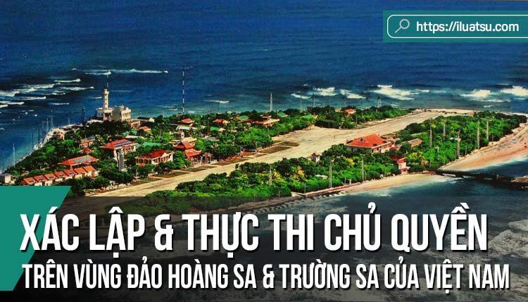 Việc xác lập và thực thi chủ quyền trên hai vùng đảo Hoàng Sa và Trường Sa của nhà nước Việt Nam giai đoạn từ sau hiệp ước Pa-tơ-nôt (1884) đến sự kiện 30 tháng 4 năm 1975