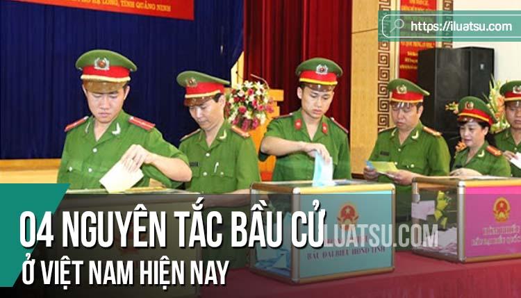 04 Nguyên tắc bầu cử ở Việt Nam hiện nay
