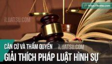 Căn cứ và Thẩm quyền giải thích pháp luật hình sự