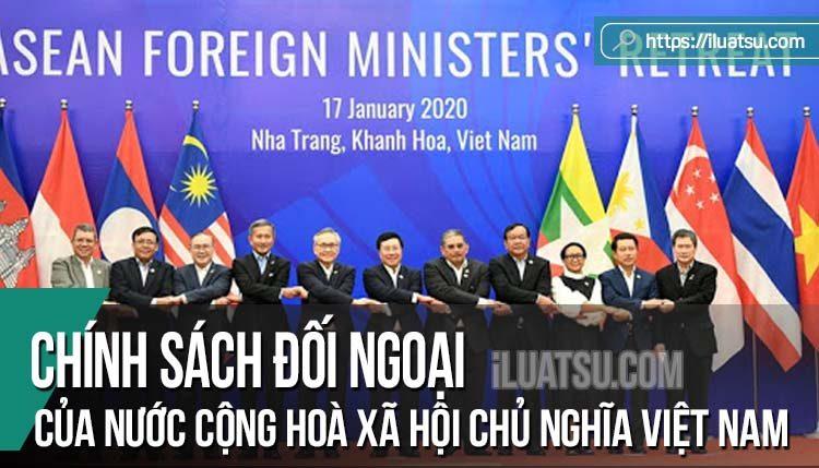 Chính sách đối ngoại của nước Cộng hoà xã hội chủ nghĩa Việt Nam