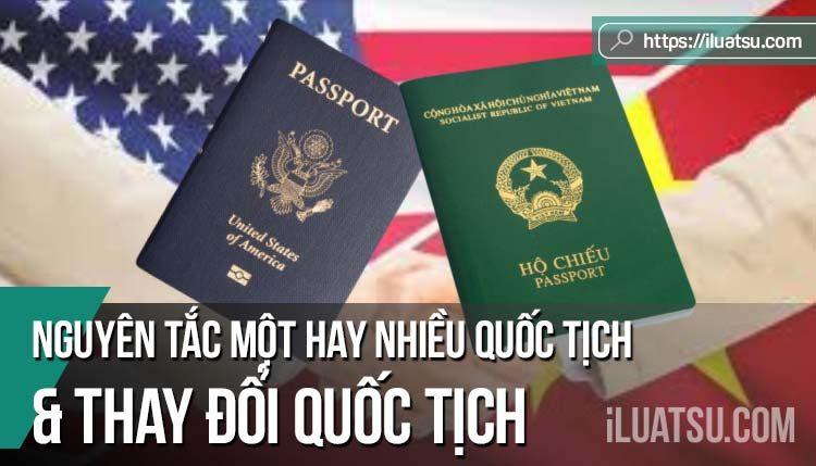 Nguyên tắc một hay nhiều quốc tịch và vấn đề thay đổi quốc tịch