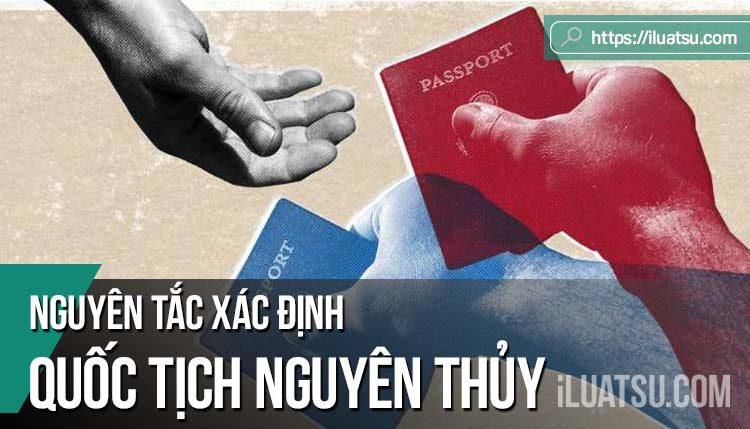 Nguyên tắc xác định quốc tịch nguyên thủy